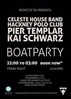 Respecte Toi - Monaco Gp Boat Party 22/05/15