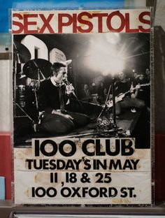 Sex Pistols performed at 100 Club in Oxford Street