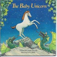 The Baby Unicorn [Paperback]  Jean Marzollo (Author), Claudio Marzollo (Author), R. J. Blake (Illustrator)