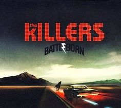 """Album: Battle Born by The Killers. More Sam's Town than Day & Age, the Killers studio album is filled with the same """"over-the-top,"""" non-subtle, emotional Vegas rock you'd expect it to be. I like it a lot. The Killers, Brandon Flowers, Live Band, Van Halen, Promo Flyer, Pochette Album, Pop Rock, Shows, Lp Vinyl"""
