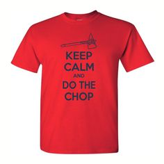 Atlanta Braves Keep Calm And Do The Chop - Mens Graphic Tee in S, M, L, XL or XXL. $16.00, via Etsy.
