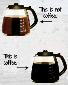 Deep, dark, dank (rich) coffee. Nuthin better in the morning. ThegeeteredcoffeeFIEND, make it a great day.