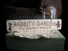 Hey, I found this really awesome Etsy listing at http://www.etsy.com/listing/150614070/rabbits-garden-wood-sign-winnie-the-pooh