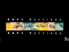 Born Ruffians - Needle