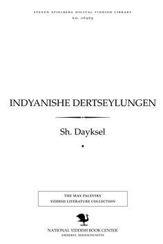 Indyanishe dertseylungen by Sh Dayḳsel