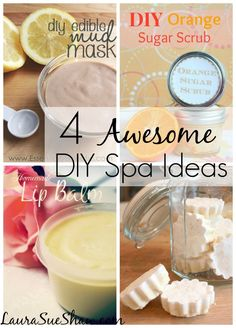 4 Awesome DIY Spa Ideas ~ Some  easy diy home spa recipes!
