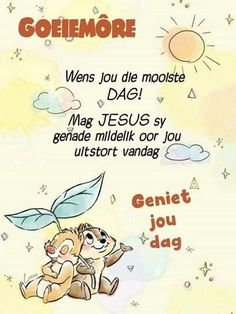 Good Morning Wishes Friends, Good Morning Messages, Good Morning Greetings, Day Wishes, Good Morning Quotes, Big Hugs For You, Goeie More, Afrikaanse Quotes, Christian Messages