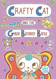 Crafty Cat and the Great Butterfly Battle by Charise Meri... https://www.amazon.com/dp/1626724873/ref=cm_sw_r_pi_dp_x_t3FMzbBK9Q5YS