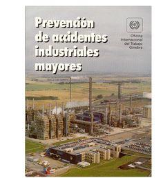 SGSST   Prevención de accidentes industriales mayores.