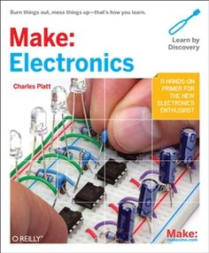 Make: Electronics by Platt---do this before Arduino Electronics Projects, Arduino Projects, Electronics Basics, Hobby Electronics, Electronics Components, Electronics Gadgets, E Learning, Electronic Books, Mo S