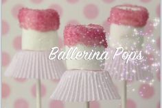 Ballerina pops - Super Cute For Girl Parties #Food #Drink #Trusper #Tip