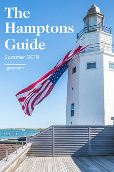 The Hamptons Guide for your summer travels.