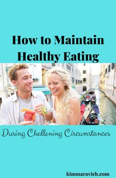 How to Maintain a Healthy Eating Routine in Challenging Circumstances — Kim Maravich Fitness Nutrition, Health And Nutrition, Different Food Cultures, Routine, Stress, Holistic Wellness, Hormone Imbalance, Eat Right, Natural Health