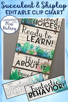 Editable classroom clip chart in a succulent, shiplap, or rustic themed classroom. Perfect for behavior management and keeping track of positive student behavior