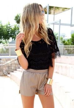 Lace top and tanned shorts.