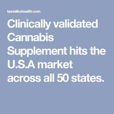 Clinically validated Cannabis Supplement hits the U.S.A market across all 50 states.