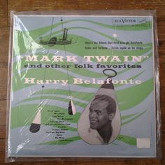 1961 Mark Twain and Other Folk Favorite Harry Belafonte vinyl record LPM-1022.  RCA Victor Records