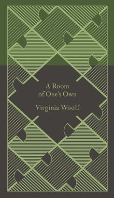 A Room of One's Own by Virginia Woolf (Penguin)   Read more at https://www.penguin.co.uk/books/57112/a-room-of-one-s-own/#xcq1dbr7Z1Thi5ct.99