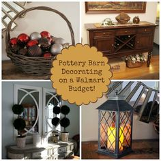 Pottery Barn Decorating on a Walmart Budget