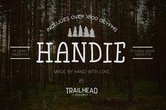 Handie Fonts - Over 1800 Glyphs Fonts Handy Fonts is a collection of hand written fonts that are basic and simple to read, even at smaller by Trailhead Design Co.