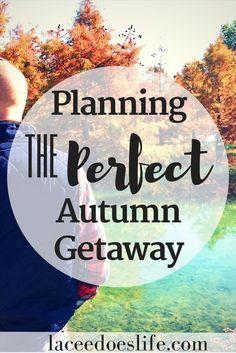 Autumn Getaway | Pla