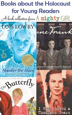 Books about the Holocaust for Young Readers --  In honor of Holocaust Remembrance Week, A Mighty Girl introduces books for children and teens about the Holocaust. The selections range from picture books to novels, memoirs to fiction, but all of them treat this challenging subject with care and dignity. Read more at http://www.amightygirl.com/blog/?p=2726