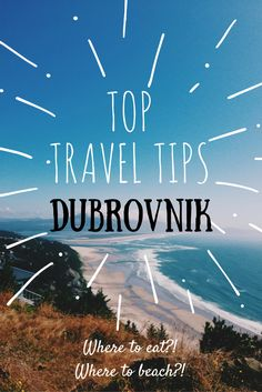 Top Travel Tips for Visiting Dubrovnik, Croatia. Best things to do & best…