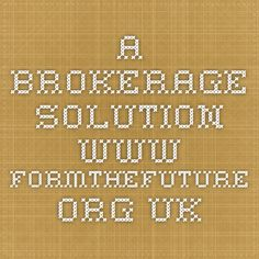 A brokerage solution via @form_future Cambs area www.formthefuture.org.uk Teacher, Student, Events, Activities, Future, Happenings, Professor, Future Tense