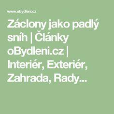 Záclony jako padlý sníh           Články oBydleni.cz   Interiér, Exteriér, Zahrada, Rady...