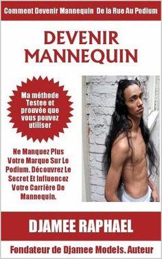 Devenir Mannequin Comment Devenir Mannequin De La Rue Au Podium.  Un de Djamee.