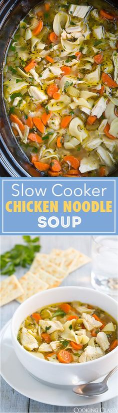 Slow Cooker Chicken Noodle Soup - the easiest chicken noodle soup ever and it's so delicious!!