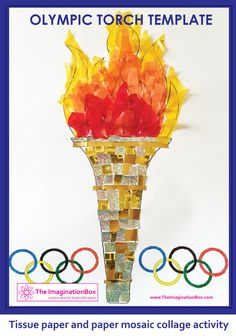 The ImaginationBox, Olympic kids crafts and activities. Free to download Olympic Torch template. We used tissue paper and gold and silver mosaic paper tiles to create this collaged torch - you could paint it or use crayons too.