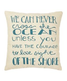 Take a look at this Cream & Blue 'Cross the Ocean' Pillow by Collins on #zulily today!