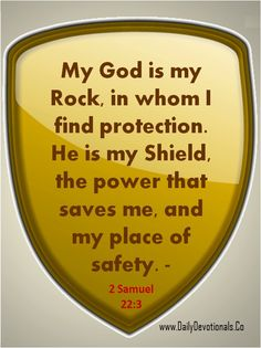 God my Rock and Shield Walk By Faith, Faith In God, 2 Samuel, Jesus Is Lord, Jesus Christ, Praise And Worship, My Rock, Spiritual Inspiration, Bible Scriptures