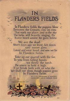 In Flanders Fields - World War I - World War One - Poems - Poppy - Poppies Lest We Forget, World War One, Veterans Day, Veterans Poems, Military Veterans, World History, History Class, Family History, Military History