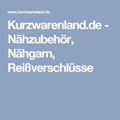 Kurzwarenland.de - Nähzubehör, Nähgarn, Reißverschlüsse