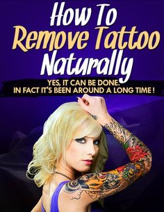 How To Remove Tattoo Naturally #howtoremovetattoos #tattooremoval #removetattoos