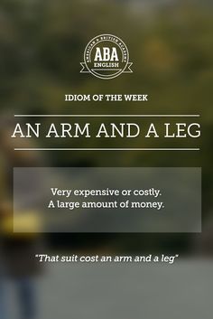 """English #idiom """"An arm and a leg"""" refers to something ery expensive or costly. It's a large amount of money. #speakenglish"""