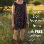 Baby Doll Dress Pattern – Peasant Dress Tutorial