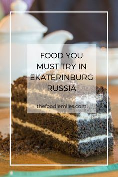 Traveling to Ekaterinburg, Russia? Here's your guide to Ural cuisine and where to find it in the city! Click on pin to read now or save for later!