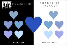 "Explore Color: Shades of ""PEACE"""