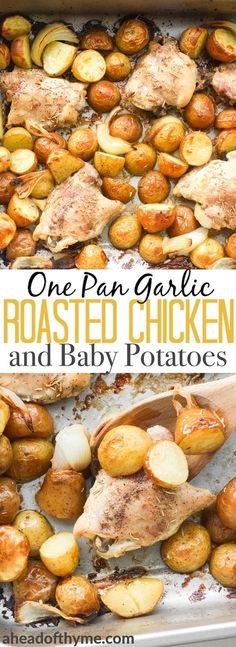 One pan garlic roasted chicken and baby potatoes is a wholesome meal for the entire family that is both delicious and easy to make. | aheadofthyme.com