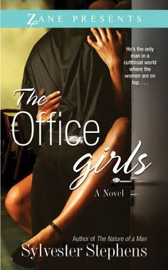 The Office Girls (Zane Presents) by Sylvester Stephens, http://www.amazon.com/dp/1593091575/ref=cm_sw_r_pi_dp_67suqb1JX387X