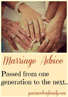 Marriage and relationship advice passed down...