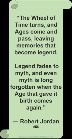 ♥ Robert Jordan ♥ ~ #Quote #Author #WOT This sounds an awful lot like the LOTR intro...xD