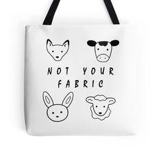 Vegan Tote Bag, Vegan Fashion, Friends Not Food, Vegan Accessories, Vegan Products, Vegan Art, Not Your Fashion, Fur Free, Fur Is Murder