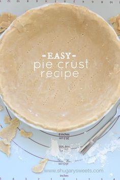 Easy, homemade Pie Crust recipe...if I can do this so can you! Great dessert recipe.