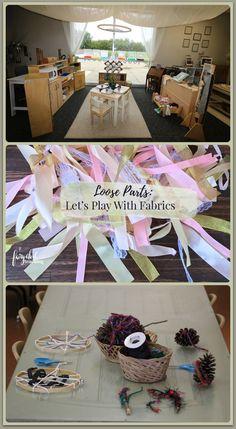 Loose Parts Play   Fabric Play   Reggio Inspired   Fairy Dust Teaching