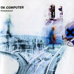 Ok Computer (1997) - Radiohead One of my fav. Cd's ever