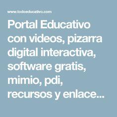 Portal Educativo con videos, pizarra digital interactiva, software gratis, mimio, pdi, recursos y enlaces educativos para docentes, padres y alumnos, mimio - EduLinks ;) - Todoeducativo.com Recursos educativos online herramientas online